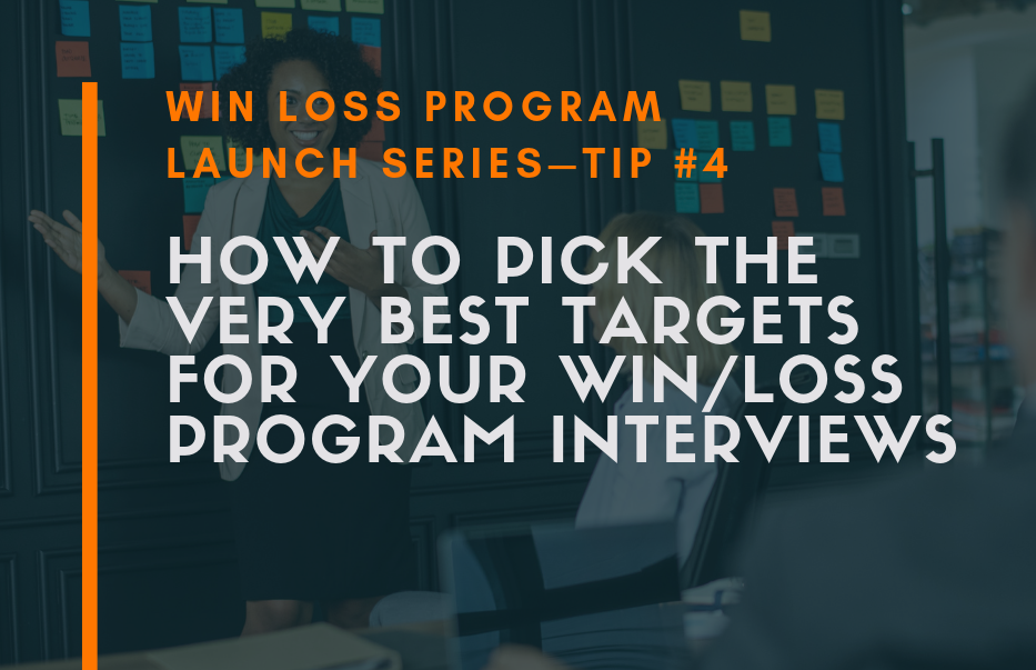 Win Loss Analysis Interview Targets