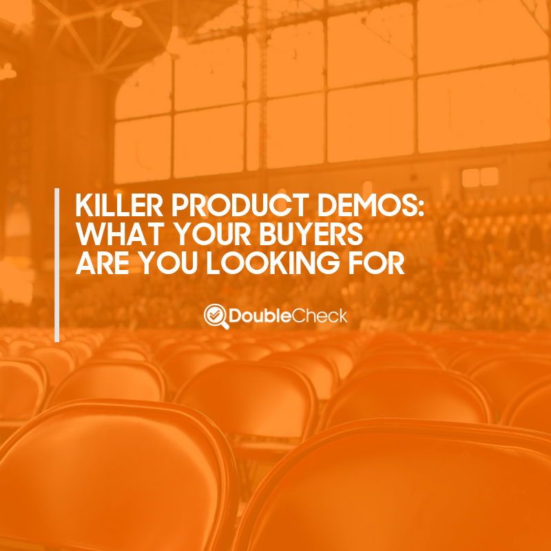 Killer Product Demos, Four Steps to Success