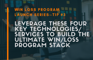 Win Loss Analysis Technology Stack